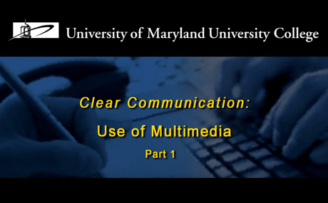 Clear Communications: Using Multimedia, Part 1